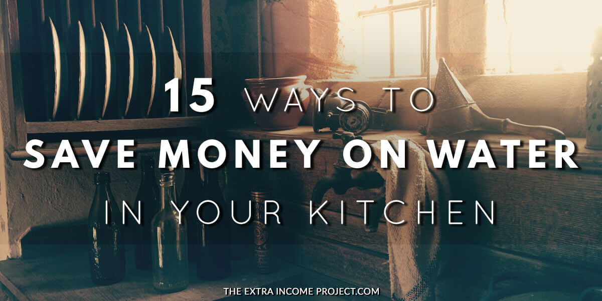 15 Ways To Save Money In Your Kitchen