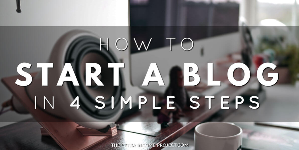 How to start a blog in 4 simple steps
