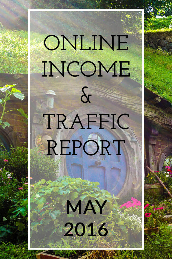 The Extra Income Project's May 2016 Online Blogging Income & Traffic Report