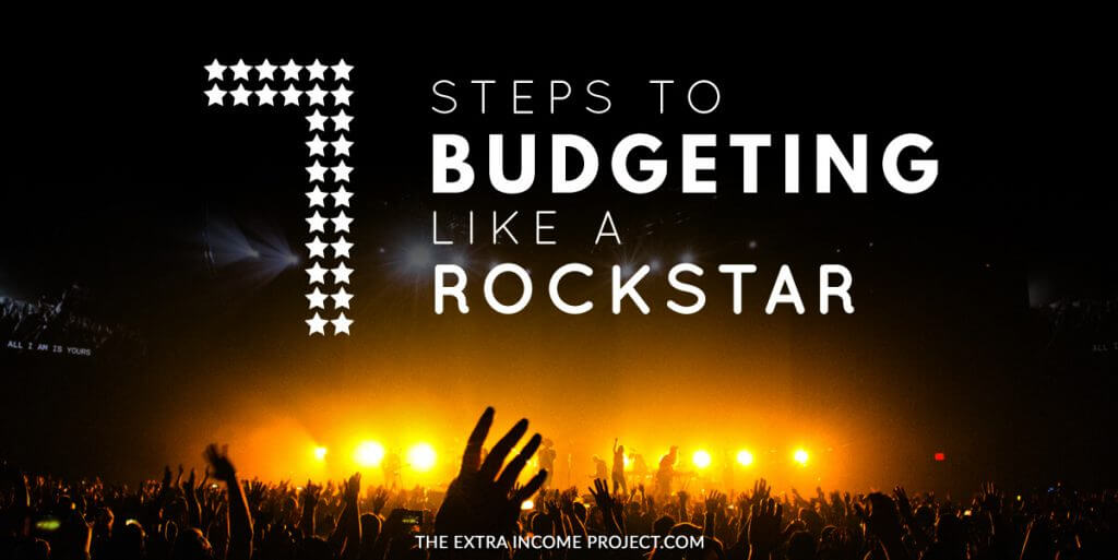 7 Steps to Budgeting Like a Rockstar