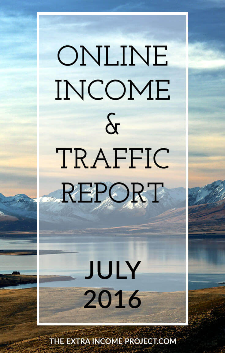 The Extra Income Project's July 2016 Online Blogging Income & Traffic Report