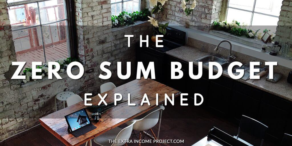 The Zero Sum Budget Explained