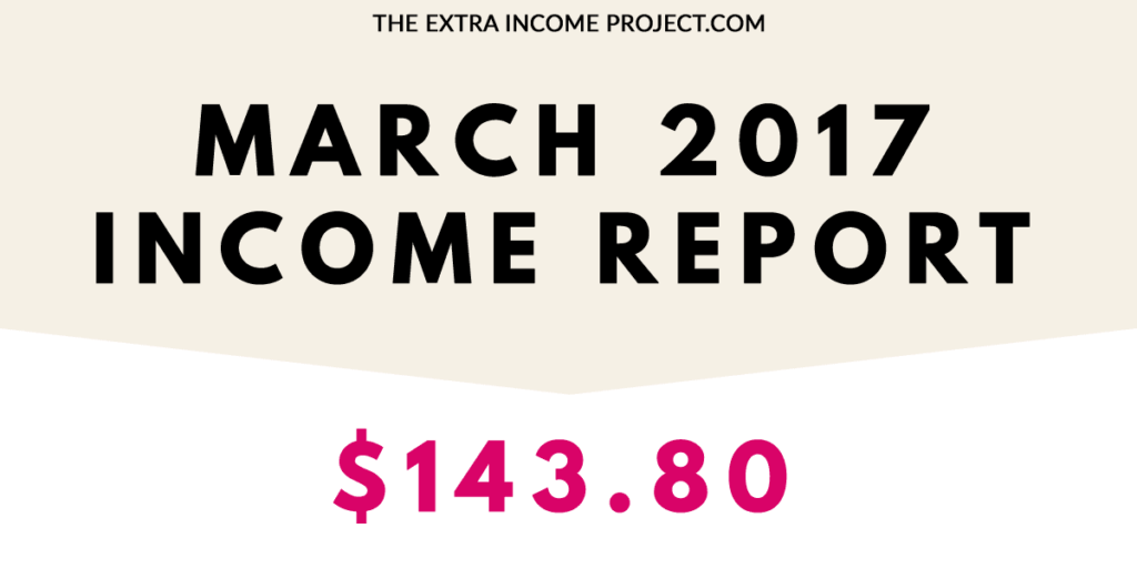 March 2017 Online Income & Traffic Report