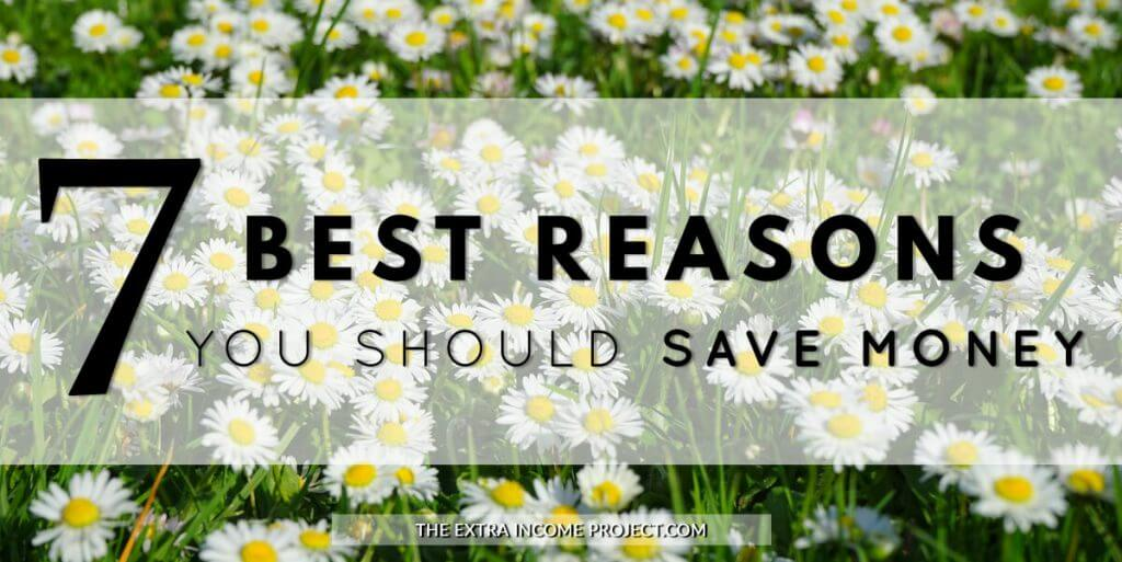 7 Best Reasons You Should Save Money