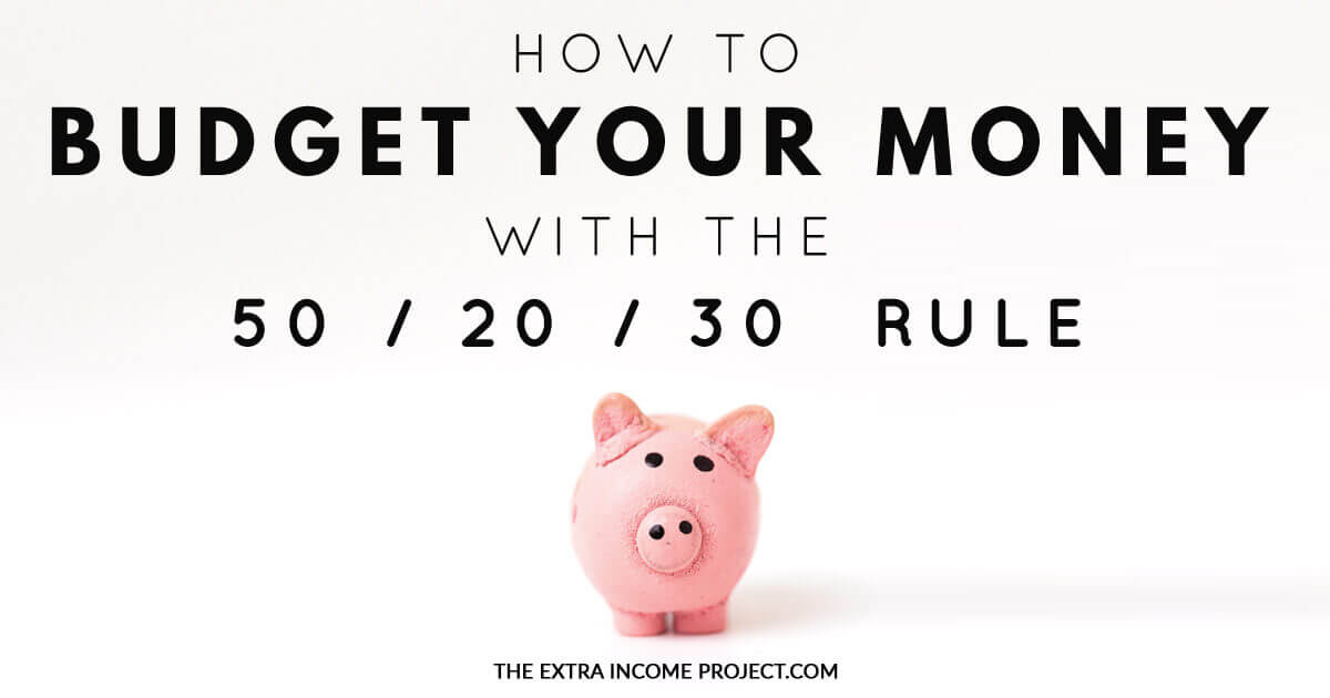 How to Budget Your Money With The 50/20/30 Rule