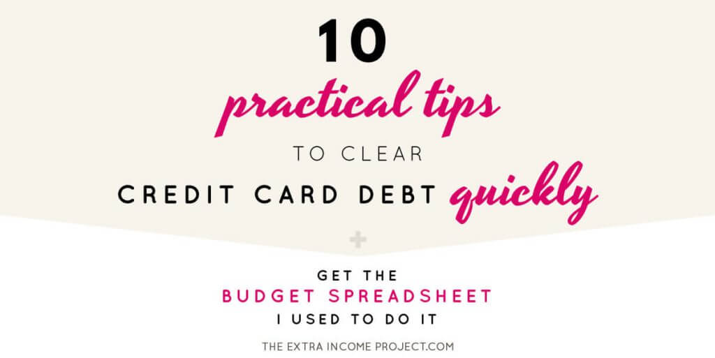 10 Practical Tips to Clear Credit Card Debt Quickly